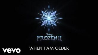 """Josh Gad - When I Am Older (From """"Frozen 2"""" Lyric Video)"""