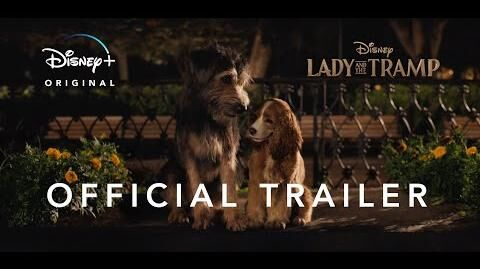 Lady and the Tramp Official Trailer 2 Disney+ Streaming Nov