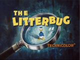 The Litterbug