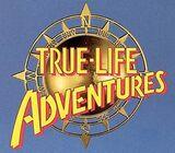 True-Life Adventures