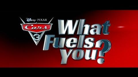 """What Fuels You"" with the Cast of Cars 3"