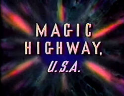 Magic Highway USA