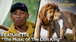 """The Music of The Lion King"" Featurette The Lion King"