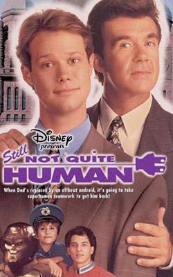 Disney's Still Not Quite Human - VHS Cover