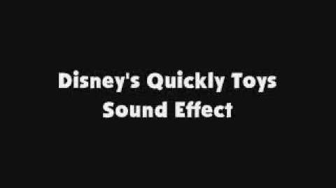 Disney's Quickly Toys SFX