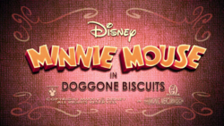 Minnie Mouse Doggone Biscuits Title Card