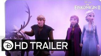 DIE EISKÖNIGIN 2 – 2. Offizieller Trailer (deutsch german) Disney HD