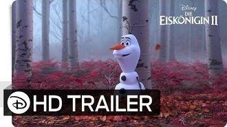 DIE EISKÖNIGIN 2 – 3. Offizieller Trailer (deutsch german) Disney HD