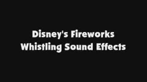 Disney's Fireworks Whistling SFX