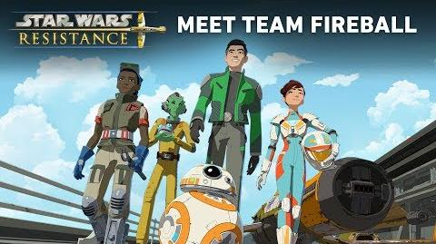 Star Wars Resistance Meet Team Fireball