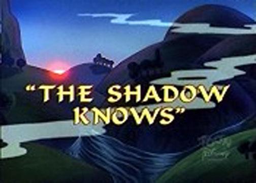 The Shadow Knows Disney Wiki Fandom Powered By Wikia