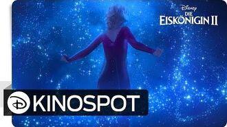 DIE EISKÖNIGIN 2 – Kinospot- Wo noch niemand war - Disney HD