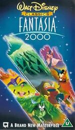 Fantasia 2000 (2000 UK VHS)