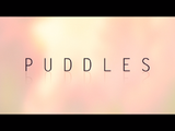 Puddles (Short Circuit)