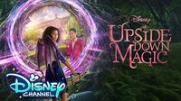 Official Trailer 🎥 Upside Down Magic Disney Channel