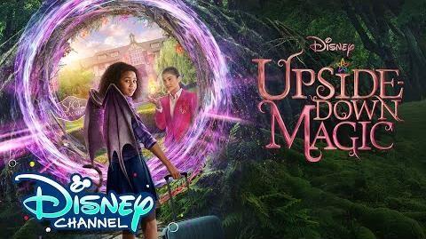 Official Trailer 🎥 Upside Down Magic Disney Channel