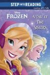 Tale of Two Sisters Frozen