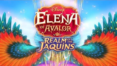 Realm of the Jaquins Trailer - Elena of Avalor