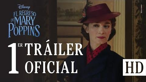 El Regreso De Mary Poppins, de Disney – Tráiler Oficial 1 (Subtitulado)