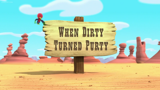File:When Dirty Turned Purty.png