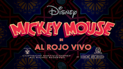 Mickey Mouse Al Rojo Vivo Title Card