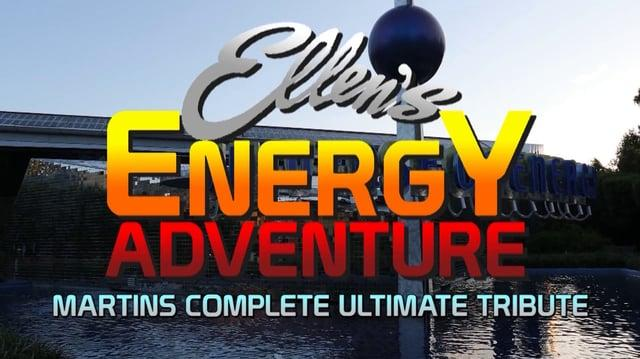 Ellen's Energy Adventure - Martins Complete Ultimate Tribute