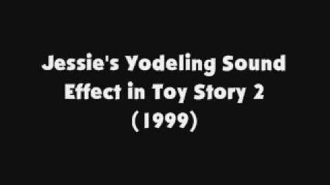 Jessie's Yodeling SFX in Toy Story 2 (1999)