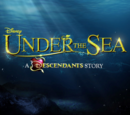 Under The Sea: A Descendants Story