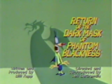 Return of the Dark Mask of Phantom Blackness