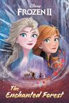 Frozen II - The Enchanted Forest