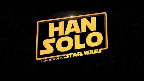 Teaser Trailer Han Solo Uma História Star Wars, 24 de maio nos cinemas.
