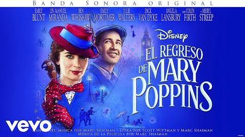 """Da un pasito luminoso (From """"El regreso de Mary Poppins"""" Audio Only)"""