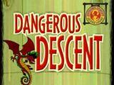 Dangerous Descent