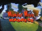Midnight Movie Madness