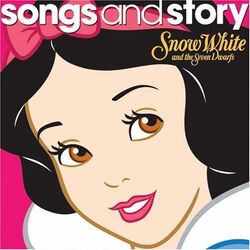 Songs and story snow white and the seven dwarfs