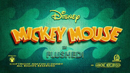 Mickey Mouse 2013 Flushed! title card