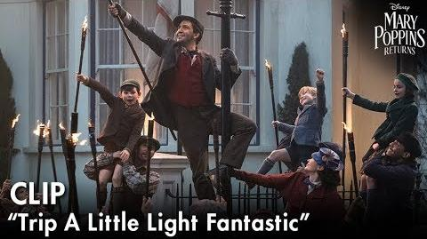 """Trip A Little Light Fantastic"" Clip Mary Poppins Returns"