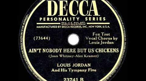 1947 HITS ARCHIVE- Ain't Nobody Here But Us Chickens - Louis Jordan (-1 R&B hit)