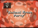 Animal House Party