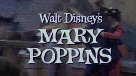 (Original 1964) Mary Poppins Theatrical Trailer