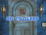 Go to Sleep (Bear in the Big Blue House)