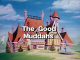 The Good Muddahs