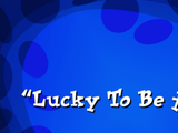 Lucky to be Alone