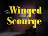 The Winged Scourge