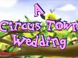 A Circus Town Wedding