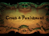 Croak and Punishment