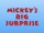 Mickey's Big Surprise