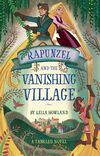 Rapunzel and the Vanishing Village