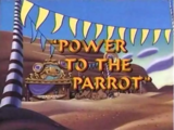 Power to the Parrot
