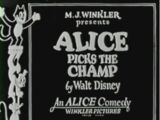Alice Picks the Champ